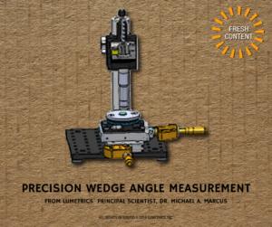 Precision Wedge Angle Measurement, Lumetrics, Inc.